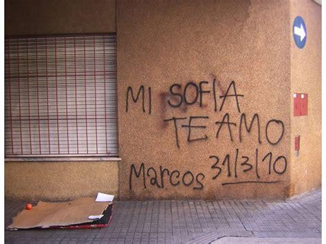 imagenes te amo sofia mi sof 237 a te amo grafiti escritos en la calle