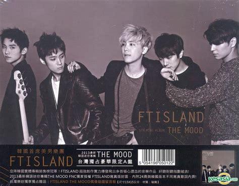 Ftisland The Mood yesasia ftisland mini album vol 5 the mood type a taiwan limited edition cd ftisland