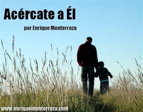 predicas escritas de enrique monterroza reflexiones cortas enrique monterroza sitio oficial