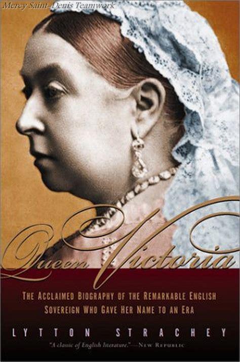 queen victoria biography in english queen victoria a life lytton strachey ma biblioth 232 que