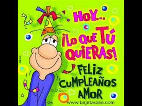 imagenes de feliz cumpleaños mi amor imposible cumpea 209 os youtube