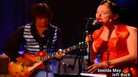 Blus Imelda by Imelda May Jeff Beck Bye Bye Blues