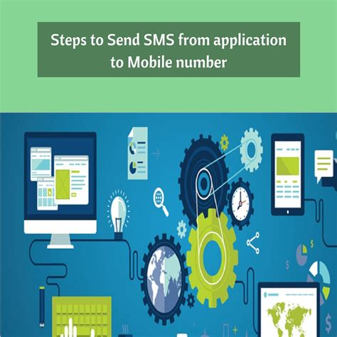sms to mobile steps to send sms from application to mobile number