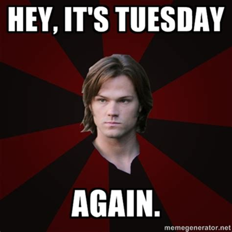 New Memes Today - tuesday supernatural photo 34204937 fanpop