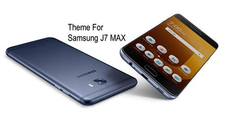 themes j7 max j7 max theme for samsung 1 0 apk download android