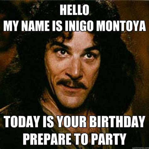 My Name Is Inigo Montoya Meme - my name memes