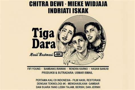 film indonesia 3 dara download tiga dara review film indonesia
