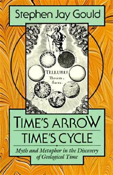 s cycle books time s arrow time s cycle myth and metaphor in the