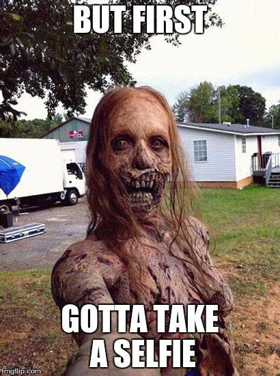 Selfie Meme - zombie selfie imgflip