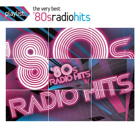 80s Playlist by Playlist The Best 80s Radio Hits By Various Artists
