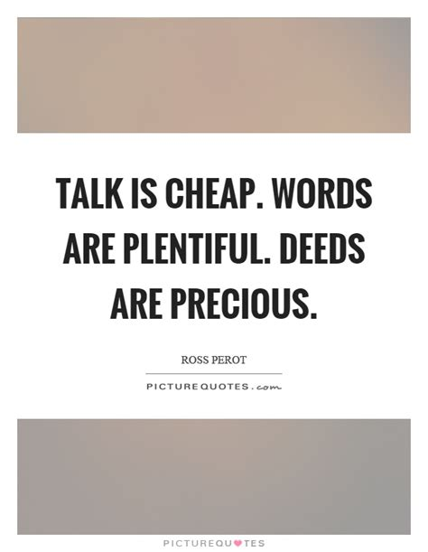 Cheap Quotes by Talk Is Cheap Quotes Sayings Talk Is Cheap Picture Quotes