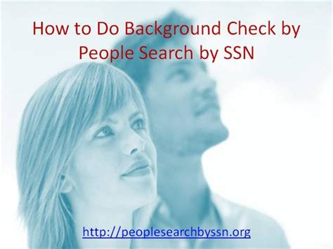 Search By Ssn How To Do A Background Check By Search By Ssn Authorstream