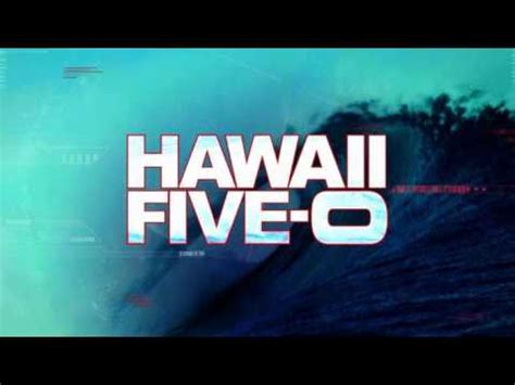 theme music youtube hawaii five o theme song full version youtube