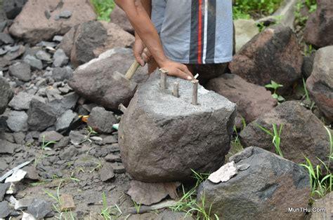 Ribuan Gunung Ribuan Alat Batu bagaimana cara membelah batu gunung merapi dengan alat