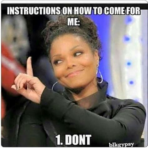 Janet Jackson Meme - don t come for me unless i send for you