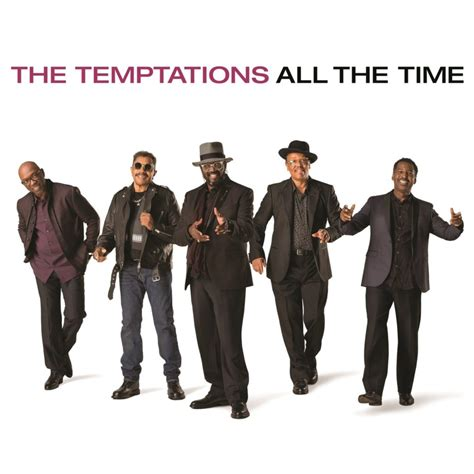 a for all time 2018 the temptations to release new album quot all the time quot on may