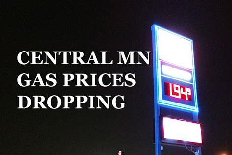 minnesota gas prices central minnesota gas prices continue dropping