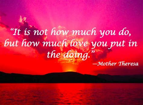 it is not how much you do but how much you put in