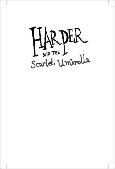 harper and the scarlet harper and the scarlet umbrella preview scholastic shop