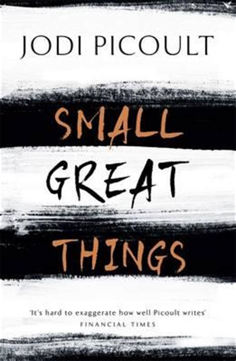 small great things small great things jodi picoult 9781444788013