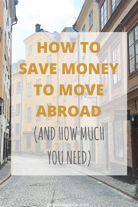 how much money do you need to live comfortably how to save money to move abroad and how much you need