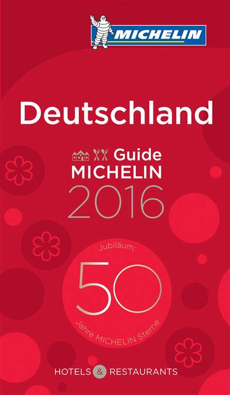 deutschland guide michelin 97 michelin guide germany 2016 by elizabethonfood