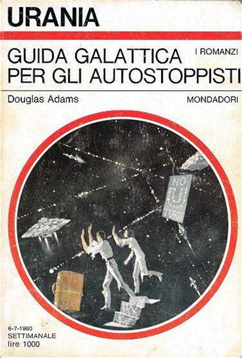 libro guida galattica per gli guida galattica per gli autostoppisti