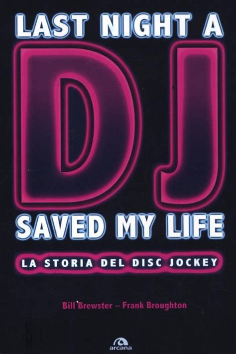 libro the last night i libro last night a dj saved my life la storia lafeltrinelli