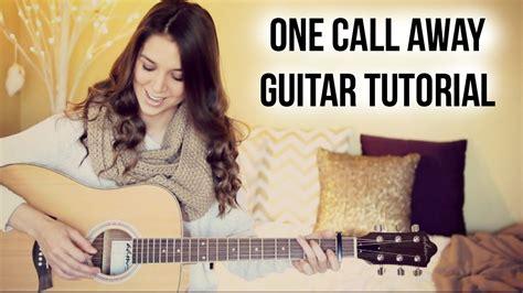 Tutorial Guitar One Call Away | one call away charlie puth guitar tutorial youtube