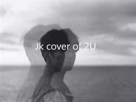 2u cover by jk of bts by bts free listening on soundcloud 2u cover by jk of bts youtube