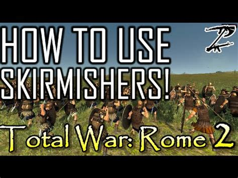 tutorial total war rome ii how to use skirmishers total war rome 2 tutorial youtube