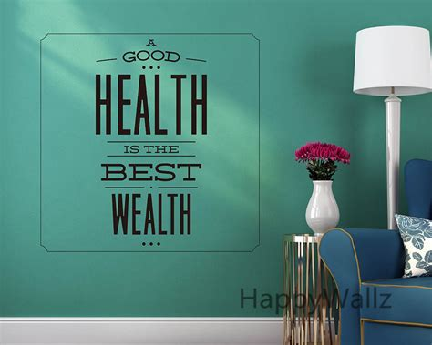 wall quotes wall decals comfort motivational quote wall sticker good health is best wealth