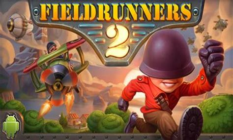 fieldrunners apk fieldrunners 2 android apk fieldrunners 2 free for tablet and phone