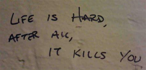 hard life quotes hard life quotes quotesgram