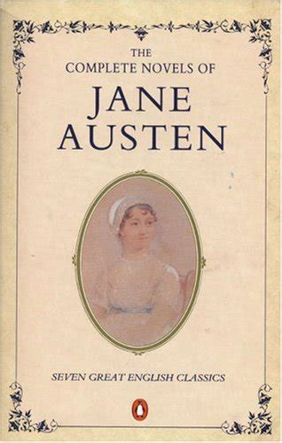 the spirituality of austen books the complete novels of austen by austen