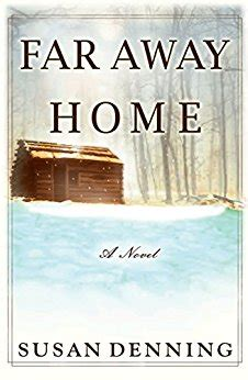 away home books far away home an historical novel of the american west