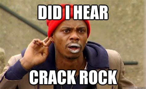 Meme Head - did i hear crack rock crack head quickmeme