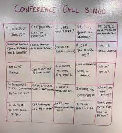conference call bingo the good news is you get to work
