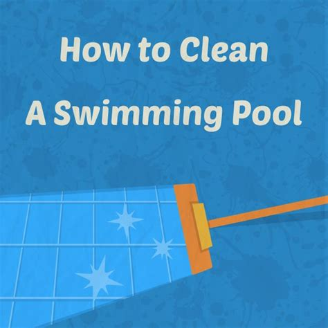 pool cleaning tips 17 best ideas about pool cleaning tips on