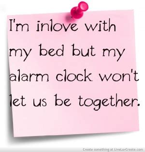 i love my bed love my bed quotes quotesgram