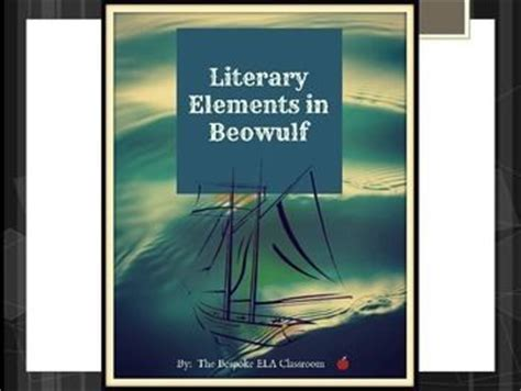 literary themes of beowulf the 25 best literary elements ideas on pinterest