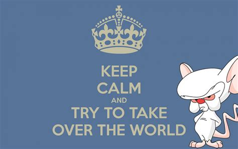 Try To Take The World by Keep Calm And Try To Take The World Poster
