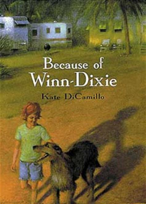 pictures of the book because of winn dixie because of winn dixie children s books wiki fandom