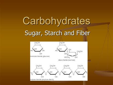 carbohydrates starch carbohydrates sugar starch and fiber ppt