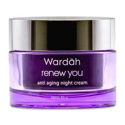 Harga Wardah Renew You Kemasan rekomendasi krim malam anti aging lokal bagus untuk kulit
