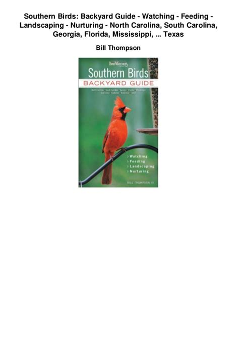 southern birds backyard guide southern birds backyard guide watching feeding landscaping nu