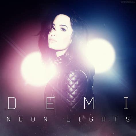 Demi Lovato Neon Lights Lyrics by Demi Lovato Neon Lights Tour Demi Lovato Photo