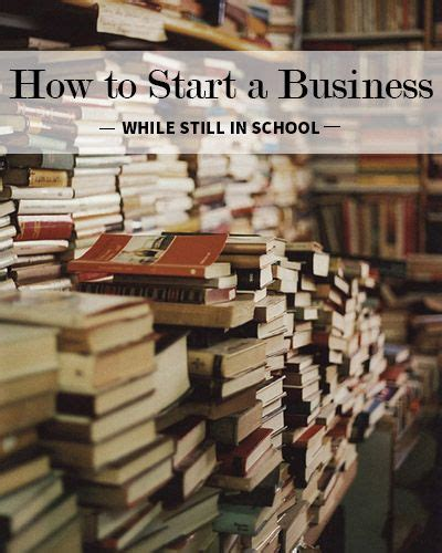 While In Mba School by How To Start A Business While Still In School How To