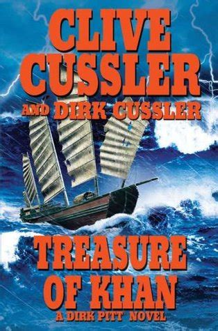 treasure of khan dirk b0084fb90i treasure of khan dirk pitt 19 by clive cussler reviews discussion bookclubs lists