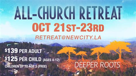 church retreat announcements new city church of los angeles